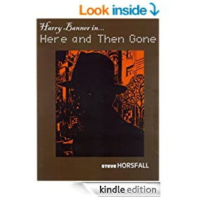 Harry Banner in Here and Then Gone (Harry Banner P.I. Book 2)