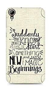 AMEZ start something new and the magic begins Back Cover For HTC Desire 828