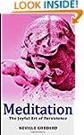 Meditation: The Joyful Art of Persist...