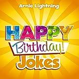 Happy Birthday Jokes for Kids: Funny Jokes for Kids (Happy Birthday!)