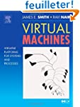 Virtual Machines: Versatile Platforms...