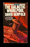 The Galactic Whirlpool (Star Trek) (0553208543) by DAVID GERROLD