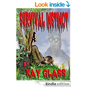 http://www.amazon.com/Survival-Instinct-Kay-Glass-ebook/dp/B00J4WPA32/ref=sr_1_1?s=books&ie=UTF8&qid=1395760880&sr=1-1&keywords=survival+instinct+kay+glass