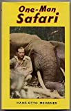 img - for One-Man Safari book / textbook / text book