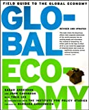 Field Guide To The Global Economy (1565849566) by Sarah Anderson