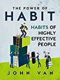 img - for The Power Of Habit: Habits Of Highly Effective People book / textbook / text book