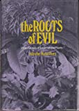 img - for The Roots of Evil: Weird Stories of Supernatural Plants book / textbook / text book