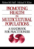 img - for Promoting Health in Multicultural Populations: A Handbook for Practitioners book / textbook / text book
