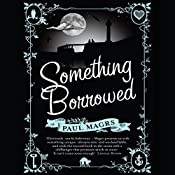 Something Borrowed | Paul Magrs