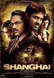Shanghai (2012) (Hindi Movie / Bollywood Film / Indian Cinema DVD)