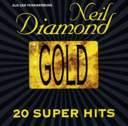 Neil Diamond - Gold: 20 Super Hits - Zortam Music