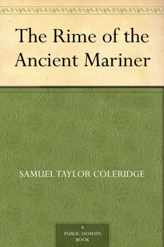 "a literary comparison of the rime of the anicent mariner by samuel taylor coleridge and frankenstein Musings portions for foxes nature as god: a literary analysis of ""the rime of the ancient the ancient mariner"" by samuel taylor coleridge and."