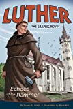img - for Luther: Echoes of the Hammer book / textbook / text book