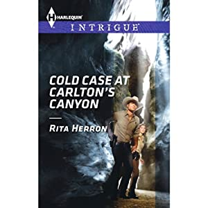 Cold Case at Carlton's Canyon | [Rita Herron]