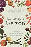img - for La terapia Gerson (Coleccion Salud y Vida Natural) (Spanish Edition) book / textbook / text book