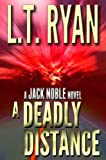 A Deadly Distance (Jack Noble #2) (English Edition)