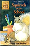 Squirrels in School (Animal Ark, No. 19) (0340667281) by Lucy Daniels