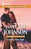 img - for Cop by Her Side (Harlequin Superromance\The Mysteries of) book / textbook / text book