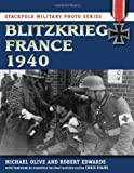 img - for Blitzkrieg France 1940 (Stackpole Military Photo Series) book / textbook / text book