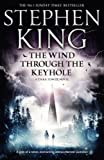 The Wind Through the Keyhole (Dark Tower) by King. Stephen ( 2013 ) Paperback King. Stephen