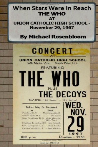 When Stars Were In Reach: The Who at Union Catholic High School - November 29, 1967