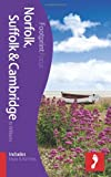 Jo Williams Norfolk, Suffolk & Cambridge Footprint Focus Guide (includes Essex & The Fens)