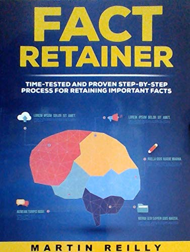 Image for Fact Retainer (Time-tested & Proven Step-By-Step Process for Retaining Important Facts)