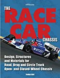 img - for The Race Car Chassis HP1540: Design, Structures and Materials for Road, Drag and Circle Track Open- andClosed -Wheel Chassis book / textbook / text book