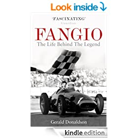 Fangio: The Life Behind the Legend