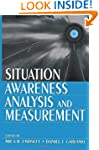 Situation Awareness Analysis and Meas...