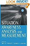 Situation Awareness Analysis and Meas...