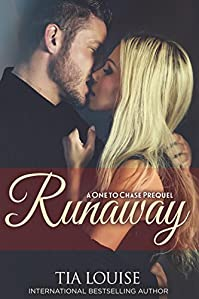 Runaway: A One To Chase Prequel by Tia Louise ebook deal