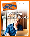 img - for The Complete Idiot's Guide to Writing Business Books book / textbook / text book