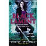 Black Lament (A Black Wings Novel) ~ Christina Henry