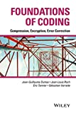 img - for Foundations of Coding: Compression, Encryption, Error Correction book / textbook / text book