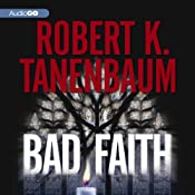 Bad Faith: A Butch Karp and Marlene Ciampi Mystery, Book 24 | [Robert K. Tanenbaum]