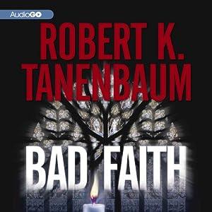Bad Faith: A Butch Karp and Marlene Ciampi Mystery, Book 24 | [Robert K. Tanenbaum]