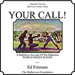 Your Call!   Ed Frierson