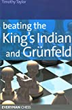 Beating the King's Indian and Grunfeld (Everyman Chess) (1857444280) by Taylor, Timothy