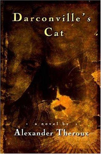 Darconville's Cat, Alexander Theroux