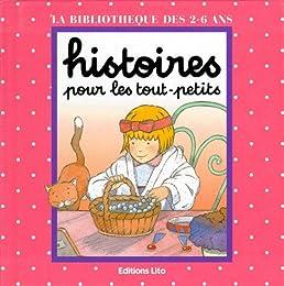 HISTOIRES POUR LES TOUT-PETITS : UNE PETITE FILLE COQUETTE. : LES BONBONS AU CHO