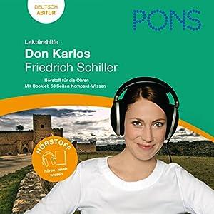 Don Karlos - Schiller Lektürehilfe. PONS Lektürehilfe - Don Karlos - Friedrich Schiller Hörbuch
