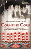 img - for Counting Coup: Becoming a Crow Chief on the Reservation and Beyond by Joseph Medicine Crow (12-Jul-2006) Hardcover book / textbook / text book