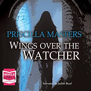 Wings Over the Watcher | [Priscilla Masters]