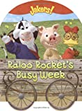 Raloo Rocket's Busy Week (Jakers!) (1416935312) by McMahon, Kara