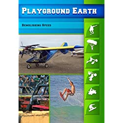Playground Earth Demolishing Speed