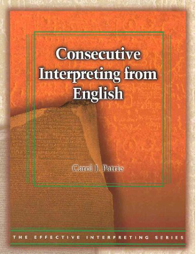 Consecutive Interpreting from English (The Effective...
