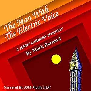 The Man with the Electric Voice Audiobook