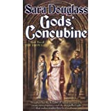 Gods' Concubine: Book Two of The Troy Game ~ Sara Douglass