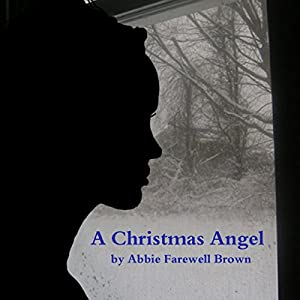 The Christmas Angel | [Abbie Farewell Brown]